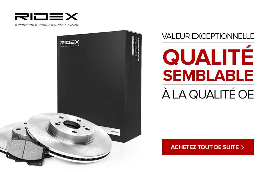 Ridex - Valeur exceptionnelle qualité équivalente á la qualité OE