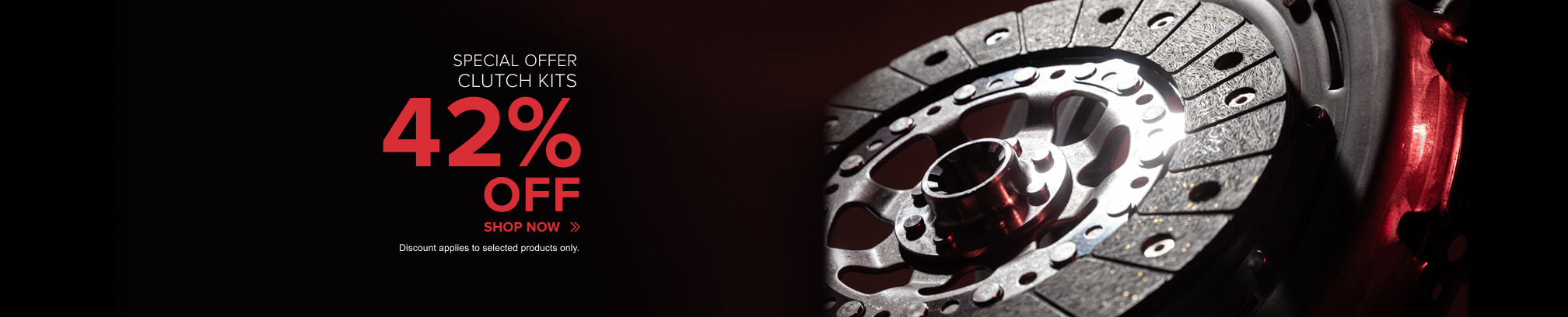 Special offer! clutch kits 42% off - Shop now