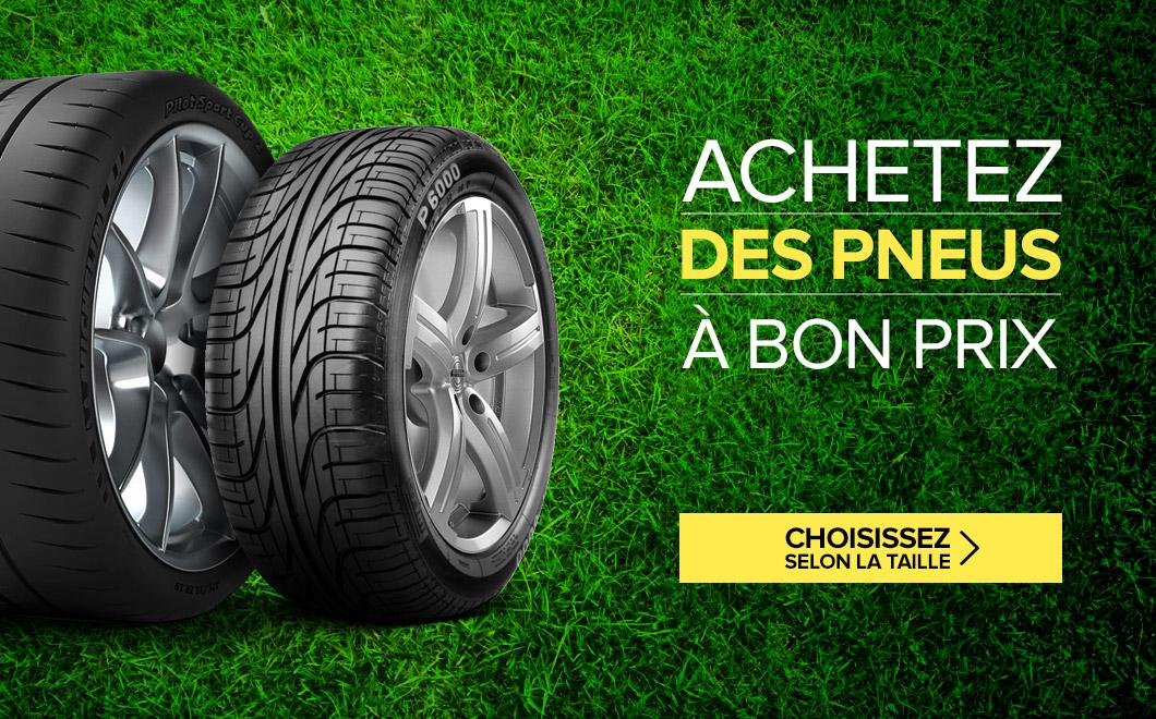 Achetez des pneus à bon prix