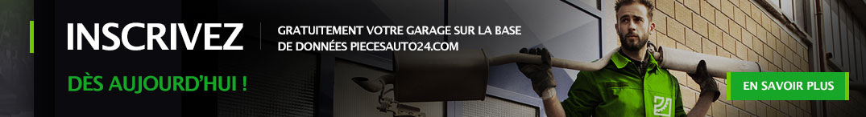 Inscrivez gratuitement votre garage sur la base de données piecesauto24.com dès aujourd'hui !