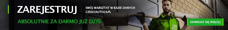 Zarejestruj swój warsztat w bazie danych czesciauto24.pl absolutnie za darmo już dziś!